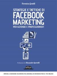 Strategie e Tattiche di Facebook Marketing per Aziende e Professionisti (eBook)