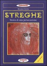 Streghe - Storia di una Persecuzione