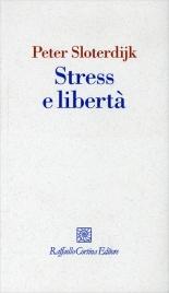 Stress e Libertà