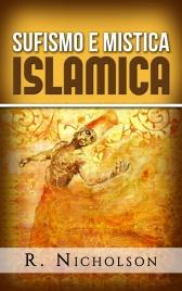 Sufismo e Mistica Islamica (eBook)