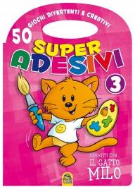Super Adesivi 3 - 50 Giochi Divertenti e Creativi