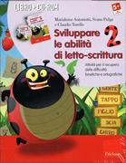 Sviluppare le Abilità di Letto-Scrittura 2 - Cofanetto con Libro e CD Rom