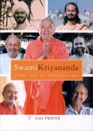 Swami Kriyananda come Noi lo Conosciamo