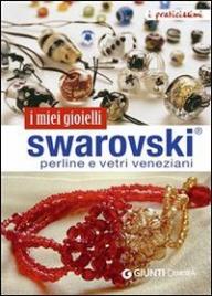 Swarovski, Perline e Vetri Veneziani (eBook)