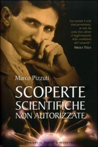 SCOPERTE SCIENTIFICHE NON AUTORIZZATE di Marco Pizzuti