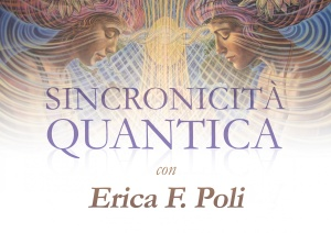 SINCRONICITà QUANTICA (VIDEOCORSO DIGITALE) di Erica Francesca Poli