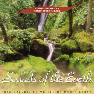 SOUNDS OF THE EARTH Solo suoni della natura, senza voce o musica aggiunta