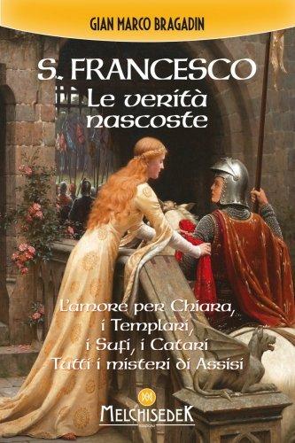 S. Francesco - Le Verità Nascoste (eBook)