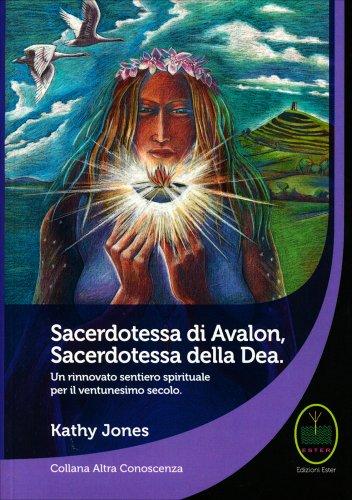 Sacerdotessa di Avalon Sacerdotessa della Dea