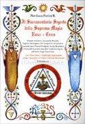 Il Sacramentario Segreto della Suprema Magia Rosa + Croce