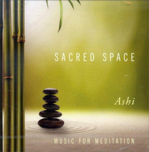 Sacred Space - Music for Meditation