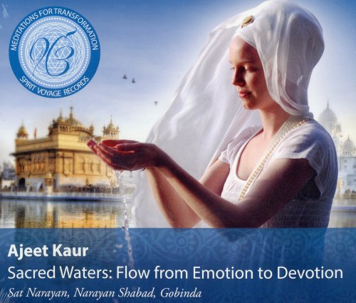Sacred Waters: Flow from Emotion to Devotion