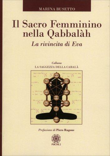 Il Sacro Femminino nella Qabbalah
