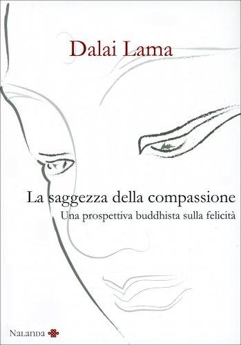 La Saggezza della Compassione