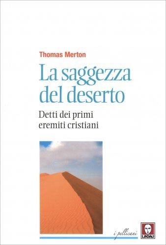 La Saggezza del Deserto