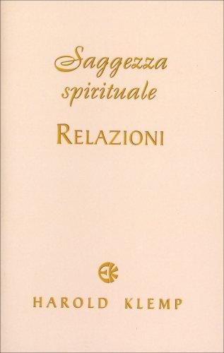 Spirituale Relazioni - Saggezza