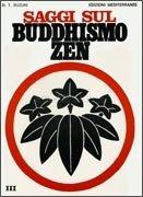 Saggi sul Buddhismo Zen. Vol.3