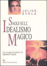 Saggi sull'Idealismo Magico