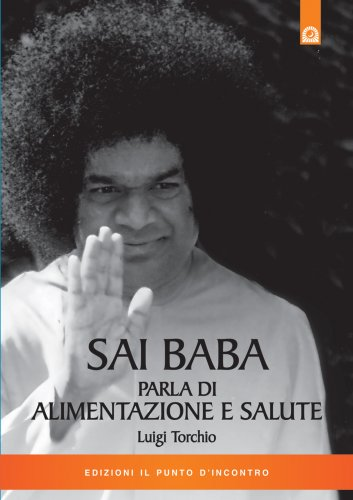 Sai Baba Parla di Alimentazione e Salute (eBook)