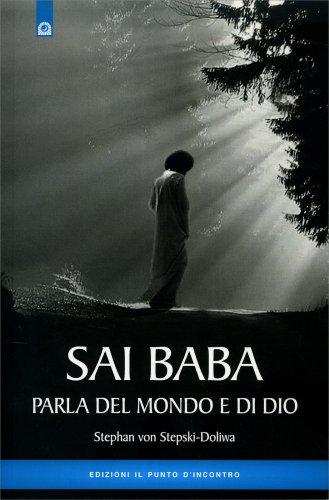Sai Baba Parla del Mondo e di Dio