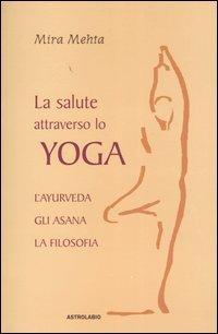 La Salute attraverso lo Yoga