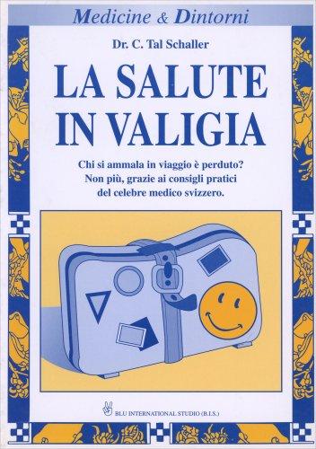 La Salute in Valigia (vecchia edizione)