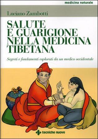 Salute e Guarigione nella Medicina Tibetana