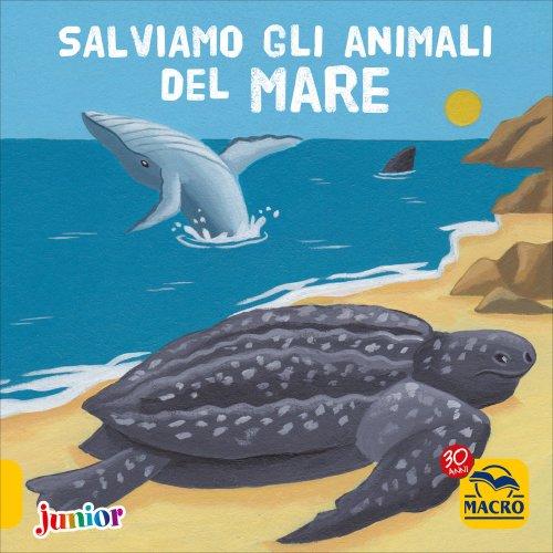 Salviamo gli Animali del Mare