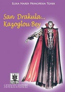San Drakula... Kazoglou Bey (eBook)