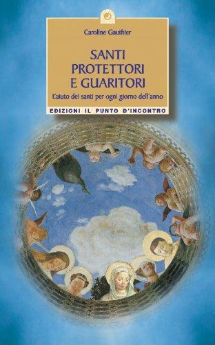 Santi Protettori e Guaritori (eBook)