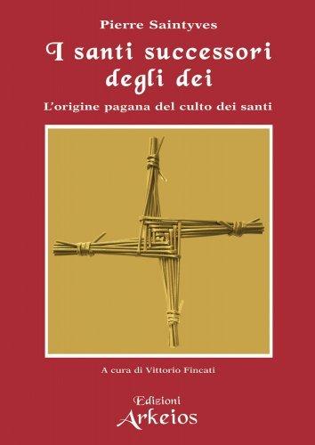 Santi Successori degli Dei (eBook)