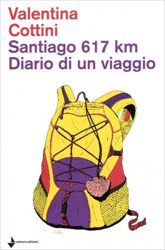 Santiago 617 Km - Diario di un Viaggio