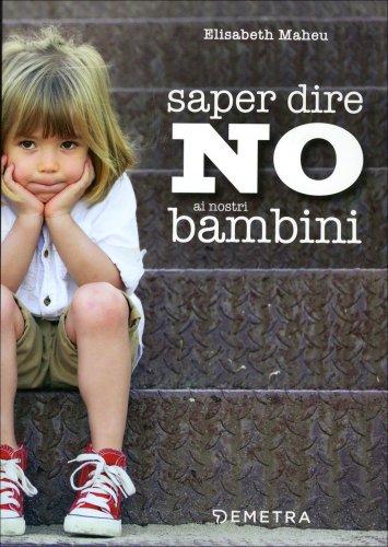 Saper Dire No ai Nostri Bambini
