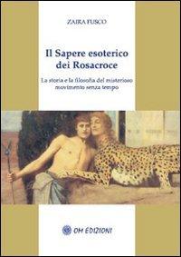 Il Sapere Esoterico dei Rosacroce