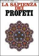 La Sapienza dei Profeti