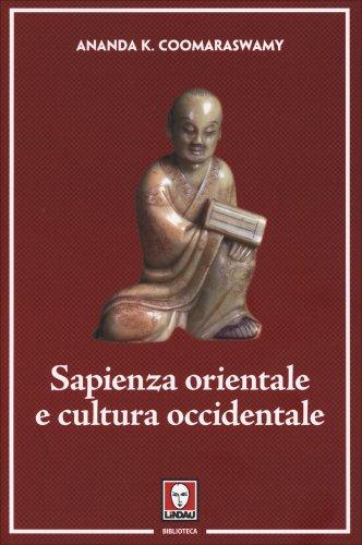 Sapienza Orientale e Cultura Occidentale