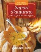 Sapori d'Autunno: Zucca, Patate, Castagne (eBook)