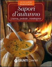 Sapori d'Autunno: Zucca, Patate, Castagne
