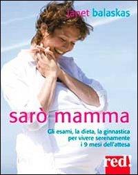 Sarò Mamma - Con 2 CD Audio Inclusi