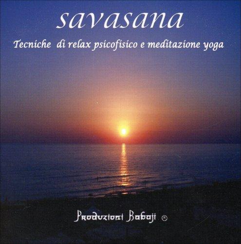 Savasana - Meditazione Guidata (CD Audio)