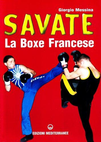 Savate La Boxe Francese