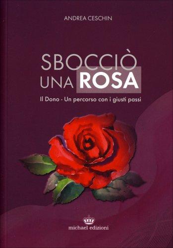 Sbocciò una Rosa