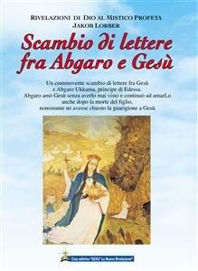 Scambio di Lettere fra Abgaro e Gesù (eBook)