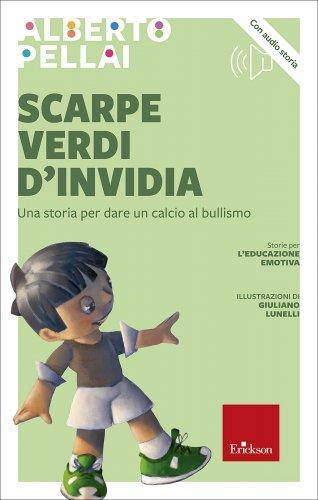 Scarpe Verdi d'Invidia (con CD Audio)