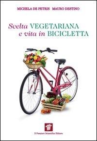 Scelta Vegetariana e Vita in Bicicletta