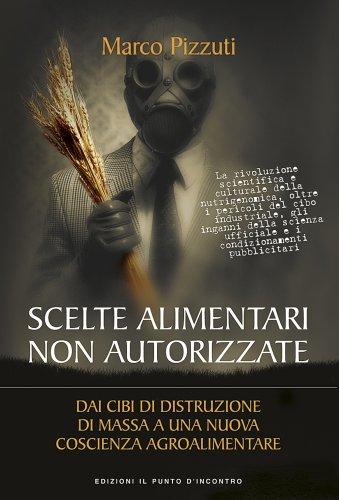 Scelte Alimentari Non Autorizzate (eBook)