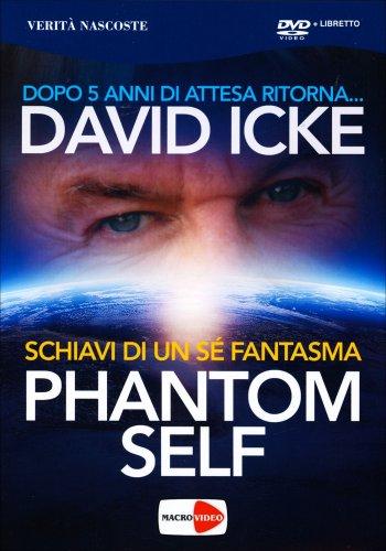 Phantom Self - Schiavi di un Sé Fantasma - Seminario in DVD
