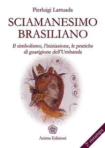 Sciamanesimo Brasiliano (eBook)