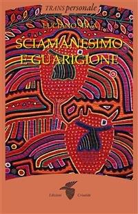 Sciamanesimo e Guarigione (eBook)