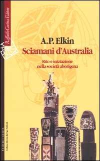 Sciamani d'Australia